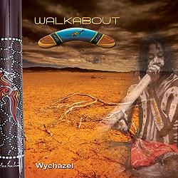 CD Wychazel - Walkabout